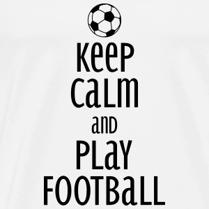 keep calm and play football Top - Maglietta Premium da uomo