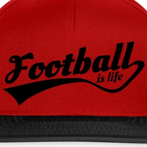 football is life 5 T-Shirts - Snapback Cap