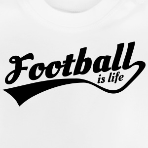 football is life 5 Long Sleeve Shirts - Baby T-Shirt