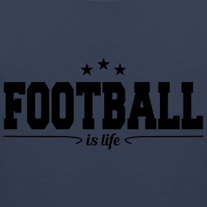 football is life 4 T-shirts - Mannen Premium tank top