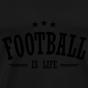 football is life 3 Tops - Men's Premium T-Shirt