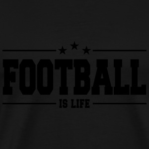 football is life 1 Pullover & Hoodies - Männer Premium T-Shirt