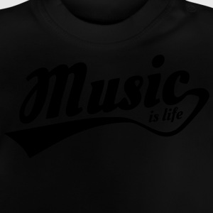 music is life T-shirts - Baby-T-shirt