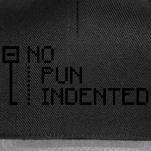 no pun indented Sweat-shirts - Casquette snapback