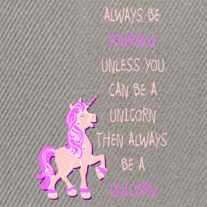 Be a Unicorn Einhorn be yourself pink Pullover & Hoodies - Snapback Cap