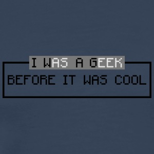 i was a geek before it was cool Manga larga - Camiseta premium hombre