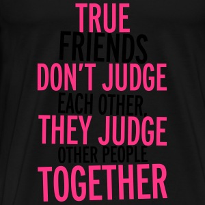 True Friends Top - Maglietta Premium da uomo