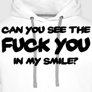 Can you see the FUCK YOU in my smile? Koszulki z długim rękawem - Bluza męska Premium z kapturem