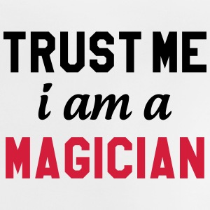 Trust me I am a Magician Skjorter - Baby-T-skjorte