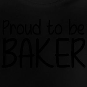 Proud to be Baker Camisetas - Camiseta bebé