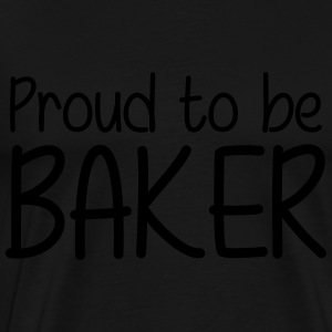 Proud to be Baker Tabliers - T-shirt Premium Homme