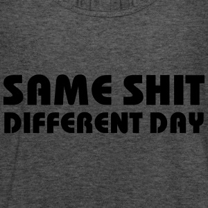 Same Shit - Different Day Sweaters - Vrouwen tank top van Bella