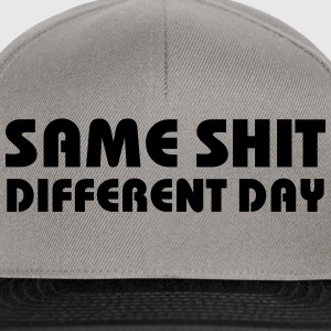 Same Shit - Different Day Sweaters - Snapback cap