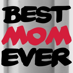 Best Mom ever Bluzy - Bidon