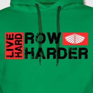 Live Hard Row Harder - Men's Premium Hoodie