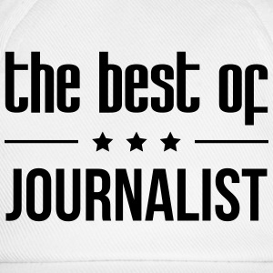 the best of Journalist Shirts - Baseball Cap