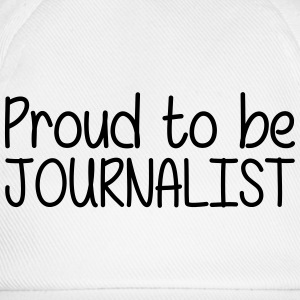 Proud to be Journalist T-Shirts - Baseball Cap