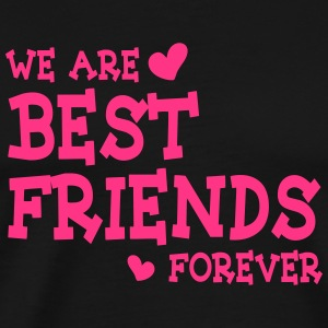 we are best friends forever ii 1c Pullover & Hoodies - Männer Premium T-Shirt