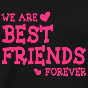 we are best friends forever ii 1c Tops - Camiseta premium hombre