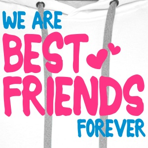 we are best friends forever i 2c T-shirts - Premiumluvtröja herr