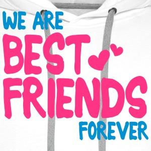 we are best friends forever i 2c Shirts - Mannen Premium hoodie