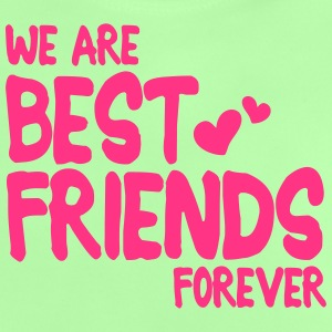 we are best friends forever i 1c T-shirts - Baby T-shirt