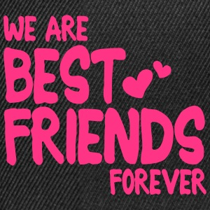 we are best friends forever i 1c Shirts - Snapback cap