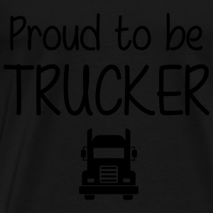 Proud to be Trucker Hoodies - Men's Premium T-Shirt
