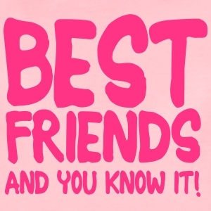 best friends and you know it ii 1c Hoodies & Sweatshirts - Women's Premium T-Shirt