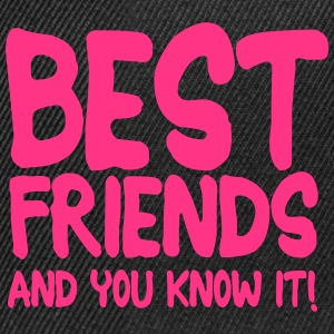 best friends and you know it ii 1c Tee shirts - Casquette snapback