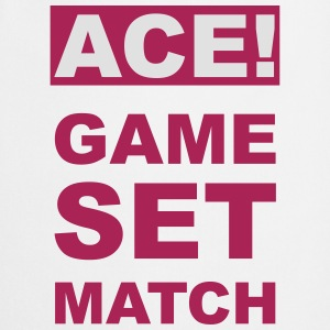 ACE! GAME SET MATCH T-Shirts - Cooking Apron