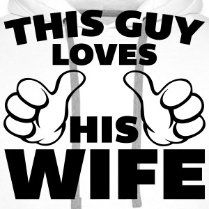 This Guy Loves Wife T-Shirts - Men's Premium Hoodie