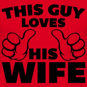This Guy Loves Wife Gensere - T-skjorte for menn
