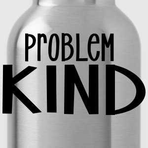 Pro Problem-Kind - Trinkflasche