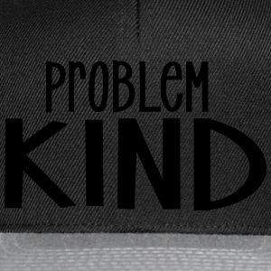 Pro Problem-Kind - Snapback Cap