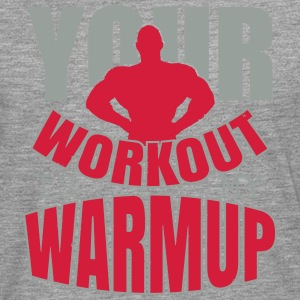 Your workout is my warmup Singlets - Premium langermet T-skjorte for menn