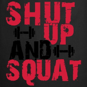 Shut up and squat Tops - Kochschürze