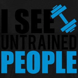 I see untrained people Sweaters - Mannen Premium T-shirt