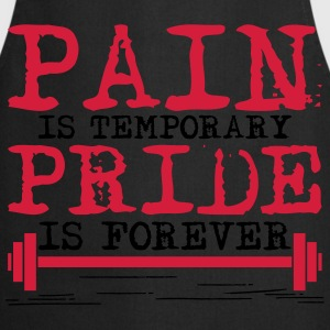 Pain is temporary, pride is forever Camisetas - Delantal de cocina