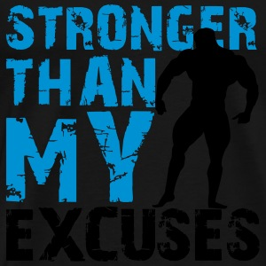 Stronger than my excuses Tank Tops - Camiseta premium hombre
