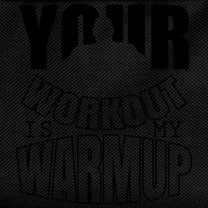 Your workout is my warmup - Bodybuiling T-shirts - Rugzak voor kinderen