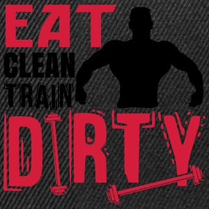 Eat clean, train dirty Tee shirts - Casquette snapback
