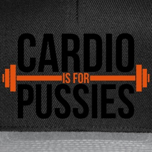 Cardio is for pussies Top - Snapback Cap