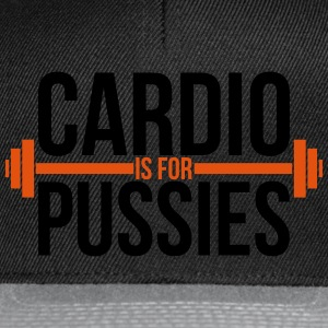 Cardio is for pussies T-Shirts - Snapback Cap