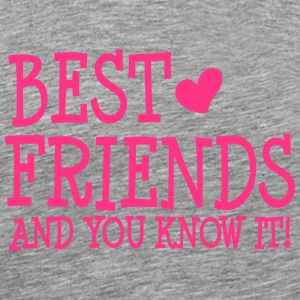 best friends and you know it ii  Tröjor - Premium-T-shirt herr