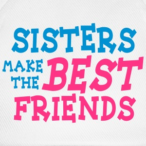 sisters make the best friends 2c Camisetas - Gorra béisbol
