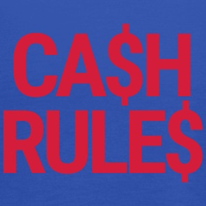 CA$H RULE$ T-Shirts - Women's Tank Top by Bella