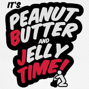 Peanut butter and jelly time, blowjob Tee shirts - Casquette classique