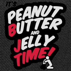 Peanut butter and jelly time, blowjob T-shirts - Snapback cap