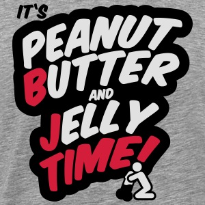 Peanut butter and jelly time, blowjob Long Sleeve Shirts - Men's Premium T-Shirt